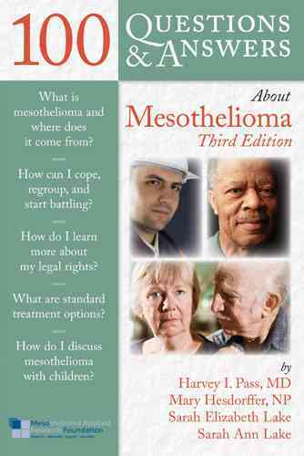 100 Questions & Answers About Mesothelioma By Pass, Harvey/ Hesdorffer, Mary/ Lake, Sarah